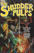 Shudder Pulps: A History of the Weird Menace Magazines of the 1930s-FAX 1st Ed.