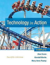 NEW Technology In Action Complete (12th Edition) by Alan Evans