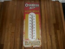Vintage OSHKOSH B'GOSH WORK WEAR OVERALLS Tall Metal Advertising Thermometer