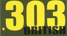 "Vinyl Ammo Can Magnet label "".303 British"" Bold"
