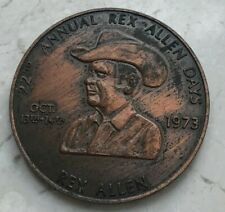 1973 22nd Annual Rex Allen Days Bronze Medal - Willcox Arizona AZ Copper Dollar