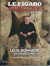 LE FIGARO MAGAZINE N°22349 17/06/2016  PAYSANS HEUREUX/ LIBAN/ SICHUAN/ BRANLY