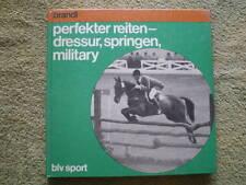 Perfekter Reiten - Pferdebuch Pferde Reiter Dressur Springreiten Military
