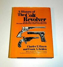 A History of the Colt Revolver by Haven and Belden (Hardcover)