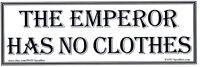 ANTI Trump:THE EMPEROR HAS NO CLOTHES humorous political bumper sticker