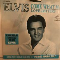 """ELVIS  PRESLEY       7""""  VINYL   SINGLE,  COME WHAT  MAY /  LOVE  LETTERS"""