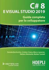 C# 8 E VISUAL STUDIO 2019  - Bochicchio Daniele, Civera Cristian - HOEPLI