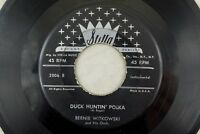 Bernie Witkowski And His Orchestra - Polka 45 RPM - Duck Huntun'/Clarinet K7