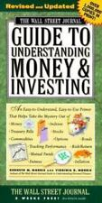 The Wall Street Journal Guide to Understanding Money and Investing Kenneth M. M