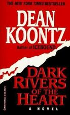 Dark Rivers of the Heart by Dean Koontz (1995, Paperback)