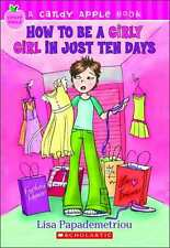 How to Be a Girly Girl in Just Ten Days by Lisa Papademetriou Paperback Reissue