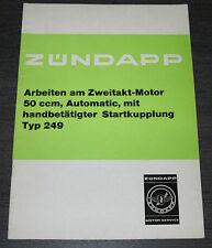 Werkstatthandbuch Zündapp Zweitakt  Motor 50 ccm Automatic Startkupplung 1972!