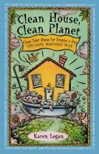 Clean House Clean Planet (Paperback or Softback)