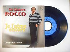 """DI QUINTO ROCCO : JE L'AIME ENCORE ♦ PORT GRATUIT 45T ITALIE / 7"""" ITALO ♦"""