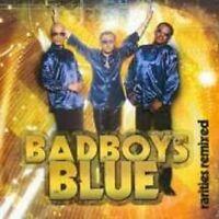 "BAD BOYS BLUE ""RARITIES REMIX"" CD NEU"