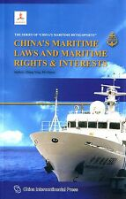 China's Maritime Laws and Maritime Rights & Interests