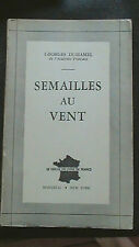 rare HTF Book SEMAILLES Wind AU VENT by Georges Duhamel of French Academy 1947