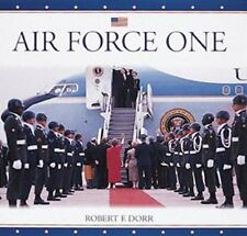 Air Force One Robert F. Dorr Hardcover