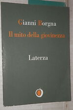 The myth of youth Gianni Borgna Laterza 1997 Philosophy reflections and