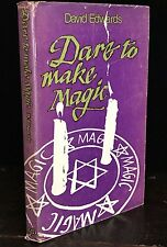 Very Rare DARE TO MAKE MAGIC David Edwards 1st/1st 1971 HC/DJ Golden Dawn Occult