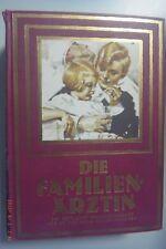 uralt = Die Familienärztin ~ Nachschlagebuch f.Familie /Dr.med.Bella Müller 1930