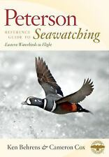 Seawatching : Eastern Waterbirds in Flight by Ken Behrens and Cameron Cox...