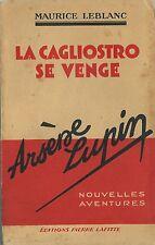 RARE EO 1935 MAURICE LEBLANC + ARSÈNE LUPIN : LA CAGLIOSTRO SE VENGE