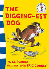 The Digging-Est Dog by Al Perkins (Paperback, 2006)