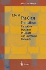 The Glass Transition : Relaxation Dynamics in Liquids and Disordered...