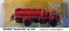 n° 83 SAVIEM TANCARVILLE Camion Citerne Sapeurs Pompiers de l' EURE 1/43 Neuf