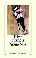 Scherben von Francis, Dick   Buch   Zustand gut