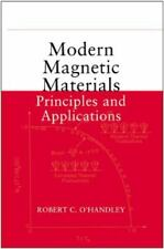 Modern Magnetic Materials: Principles and Applications, O'Handley, Robert C., Go