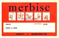 THE MERBISC CARD gives holder free use of COLORADO CITY RECREATION facilities