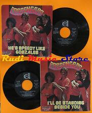 LP 45 7'PASSENGERS He's speedy like gonzales I'll be 1979 italy DURIUM cd mc*dvd