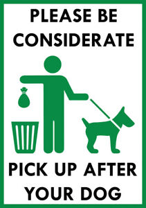 """""""BE CONSIDERATE PICK UP AFTER YOUR DOG """" METAL SIGN NOTICE CLEAN UP AFTER DOG"""