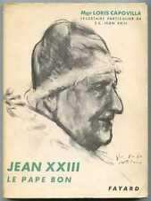JEAN XXIII Le pape bon / Mgr Loris Capovilla / Fayard 1963