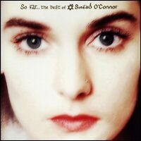 SINEAD O'CONNOR - SO FAR ..... THE BEST OF CD ~ GREATEST HITS ~ CELTIC *NEW*