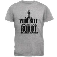 Halloween Always Be Yourself Robot Heather Grey Adult T-Shirt