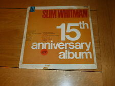 SLIM WHITMAN - 15TH Anniversary Album - 1967 UK Mono Liberty 16-Track Vinyl LP