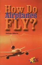 How Do Airplanes Fly? (Rosen Publishing Group's Reading Room Collection)