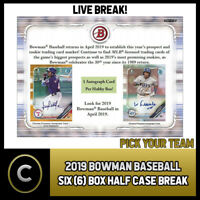 2019 BOWMAN BASEBALL 6 BOX (HALF CASE) BREAK #A306 - PICK YOUR TEAM