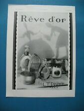 PUBLICITE DE PRESSE PIVER REVE D'OR PARFUM PRODUITS DE BEAUTé AD 1930