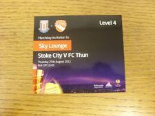 25/08/2011 Ticket: Stoke City v FC Thun [UEFA Europa League] Sky Lounge Pass . B