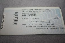 Ticket Concert )) MARK KNOPFLER )) LYON/TONY GARNIER