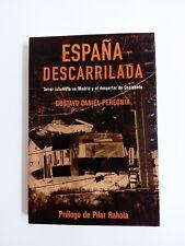 Livre ESPAGNE qui A mal tourné Terreur Islamistes dans Madrid GUSTAVO De