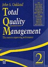 Total Quality Management: The route to improving performance By John S Oakland