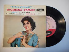 SHOSHANA DAMARI : DODI LI - KOL DODI ► EP / 45 ◄ PORT GRATUIT