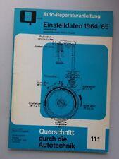 Auto-Reparaturanleitung Nr. 111 Einstelldaten 1964/65
