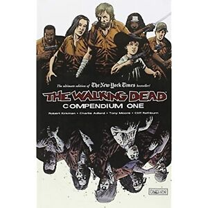 The Walking Dead: Compendium One, by Kirkman, Adlard, Rathburn, and Moore