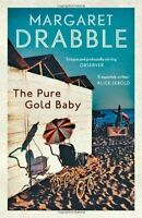 Drabble, Margaret, The Pure Gold Baby, Very Good Book